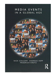 Media Events In A Global Age, Paperback Book, By: Nick Couldry, Andreas Hepp, Friedrich Krotz