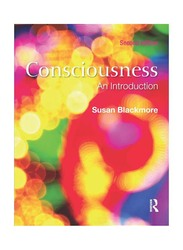 Consiousness: An Introduction 2nd Edition, Paperback Book, By: Susan Blackmore