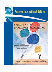 Speech and Language Processing, Paperback Book, By: Daniel Jurafsky and James H. Martin
