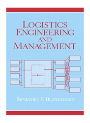Logistics Engineering and Management 6th Edition, Hardcover Book, By: Benjamin S. Blanchard