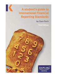 A Student's Guide To International Financial Reporting Standards 3rd Edition, Paperback Book, By: Clare Finch