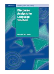 Discourse Analysis for Language Teachers, Paperback Book, By: Michael McCarthy