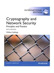 Cryptography and Network Security, Internatinal Edition: Principles and Practice 6th Edition, Paperback Book, By: William Stallings