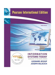 Information Systems Today: Managing In The Digital World, 3rd Edition, Paperback Book, By: Leonard Jessup and Joseph Valacich