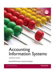 Accounting Information Systems 13th Edition, Paperback Book, By: Marshall B. Romney and Paul John Steinbart