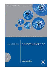 Mastering Communication, Paperback Book, By: Nicky Stanton