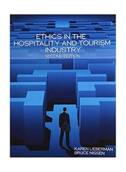 Ethics In The Hospitality and Tourism Industry 2nd Edition, Paperback Book, By: Karen Lieberman and Bruce Nissen