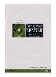 Language Leader Workbook Preintermediate, Paperback Book, By: Gareth Rees and Ian Lebeau