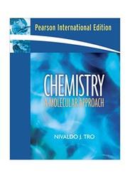 Chemistry: A Molecular Approach International 1st Edition, Paperback Book, By: Nivaldo J. Tro