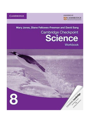 Cambridge Checkpoint Science Workbook 8, Paperback Book, By: Mary Jones, Diane Fellowes-Freeman, David Sang