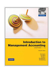 Introduction To Management Accounting 15th Edition, Paperback Book, By: Dave Burgstahler, William O. Stratton, Jeff O. Schatzberg, Gary Sundem and Charles T. Horngren