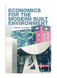 Economics for The Modern Built Environment, Paperback Book, By: Les Ruddock
