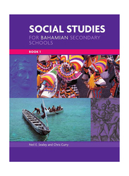 Social Studies for Bahamian Secondary Schools, Paperback Book, By: Neil Sealey, Chris Curry