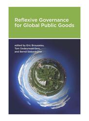 Refelexive Governance for Global Public Goods, Paperback Book, By: Eric Brousseau, Tom Dedeurwaerdere and Bernd Siebenhuner