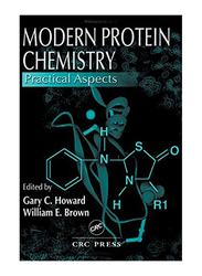 Modern Protein Chemistry: Practical Aspects, Paperback Book, By: Gary C. Howard and William E. Brown