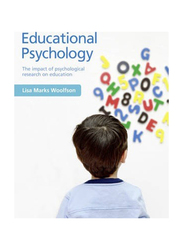 Educational Psychology : The impact of psychological research on education, Paperback Book, By: Lisa Marks Woolfson