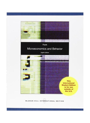 Microeconomics and Behavior 8th Edition, Paperback Book, By: Robert H. Frank