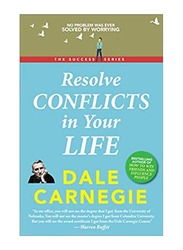 Resolving Conflicts In Your Life, Paperback Book, By: Dale Carnegie