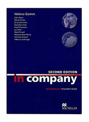 In Company: Intermediate Teacher's Book 2nd Edition, Paperback Book, By: Mark Powell and Simon Clarke