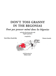 Don't Toss Granny In The Begonias, Paperback Book, By: Primrose Arnander, Gilly Marie-Helene Claudel