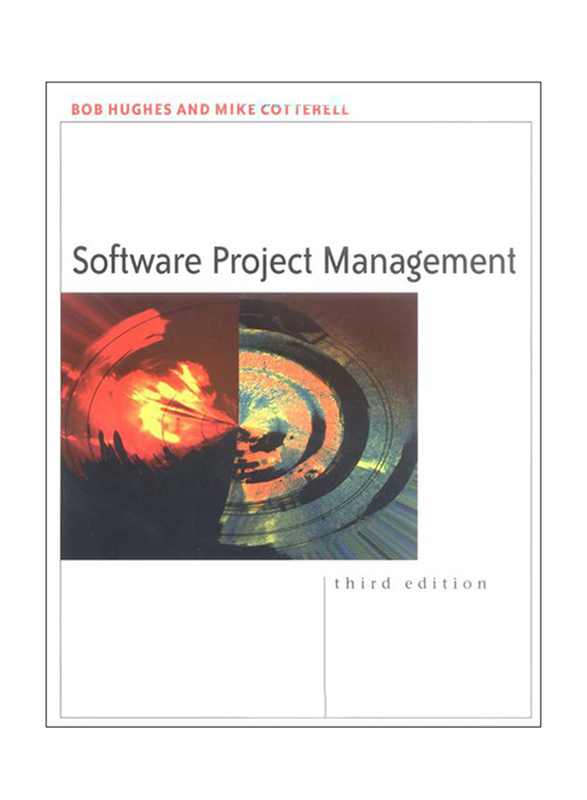 Software Project Management 3rd Edition, Paperback Book, By: Mike Cotterell, Bob Hughes