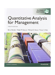 Quantitative Analysis for Management Global 12th Edition, Paperback Book, By: Barry Render, Ralph M. Stair, Michael E. Hanna and Trevor S. Hale