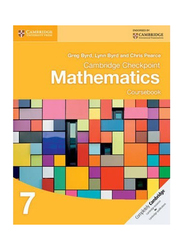 Cambridge Checkpoint Mathematics Coursebook 7, Paperback Book, By: Greg Byrd, Lynn Byrd, Chris Pearce