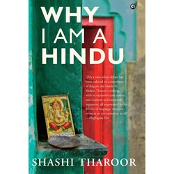 Why I Am A Hindu, Hardcover Book, By: Shashi Tharoor