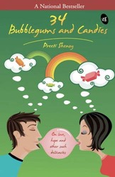 34 Bubblegums and Candies, Paperback Book, By: Preeti Shenoy