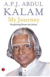 My Journey: Transforming Dreams into Actions, Paperback Book, By: A. P. J. Abul Kalam