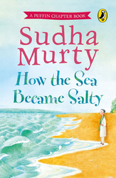 How the Sea Became Salty, Paperback Book, By: Sudha Murty