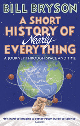 A Short History of Nearly Everything, Paperback Book, By: Bill Bryson