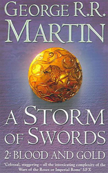 A Storm of Swords: Part 2 Blood and Gold, Paperback Book, By: George R R Martin