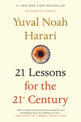 21 Lessons for the 21st Century, Paperback Book, By: Yuval Noah Harari