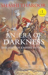 An Era of Darkness: The British Empire in India, Hardcover Book, By: Shashi Tharoor