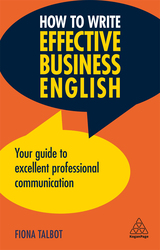 How to Write Effective Business English, Paperback Book, By: Fiona Talbot