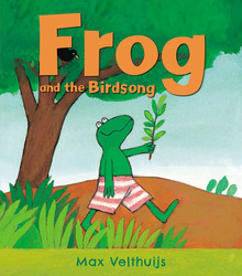 Frog And The Birdsong, Paperback Book, By: Max Velthuijs