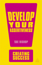 Develop Your Assertiveness, Paperback Book, By: Sue Bishop