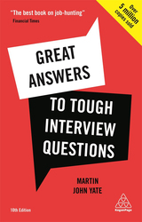 Great Answers to Tough Interview Questions, Paperback Book, By: Martin John Yate