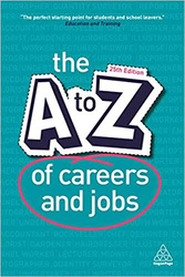 The A-Z of Careers and Jobs, Paperback Book, By: Kogan Page Editorial