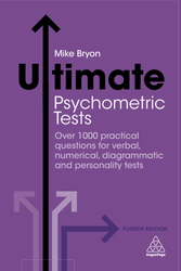 Ultimate Psychometric Tests Fourth Edition, Paperback Book, By: Mike Bryon