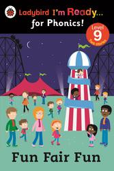 Fun Fair Fun: Ladybird I'm Ready for Phonics Level 9, Paperback Book, By: Ladybird
