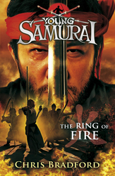 Young Samurai: The Ring of Fire, Paperback Book, By: Chris Bradford