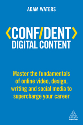 Confident Digital Content, Paperback Book, By: Adam Waters