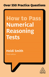 How to Pass Numerical Reasoning Tests, Paperback Book, By: Heidi Smith