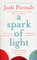 A Spark of Light, Paperback Book, By: Jodi Picoult