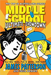 Middle School Ultimate Showdown, Paperback Book, By: James Patterson and Julia Bergen