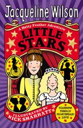 Little Stars: Stardom! Thrills! Heartbreak! Love! A Hetty Feather Adventure, Paperback Book, By: Jacqueline Wilson