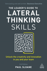 The Leader's Guide to Lateral Thinking Skills, Paperback Book, By: Paul Sloane