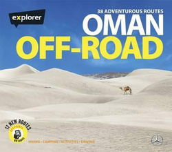 Oman Off-Road, Hardcover Book, By: Explorer Publishing